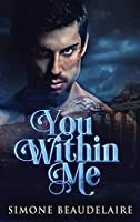 You Within Me: Large Print Hardcover Edition