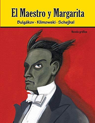 El Maestro y Margarita. Novela gráfica