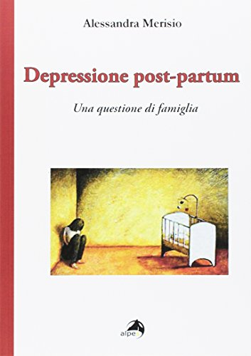 Depressione post-partum. Una questione di famiglia