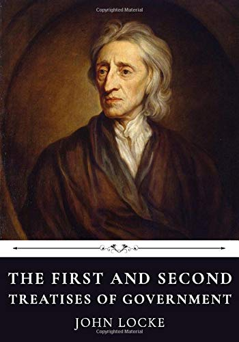 The First and Second Treatises of Government by John Locke