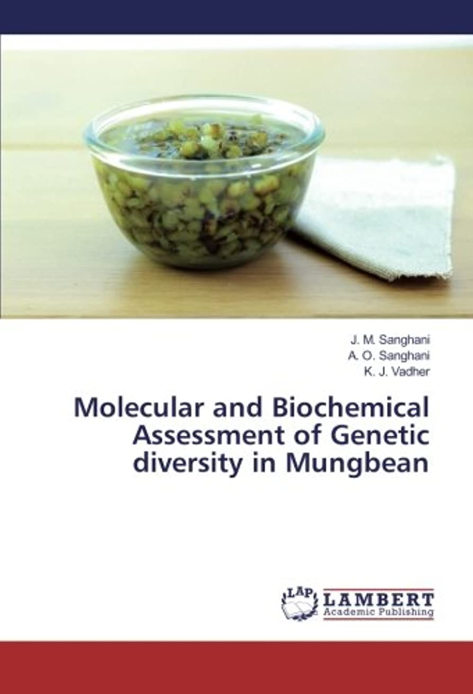 決してサイクル篭Molecular and Biochemical Assessment of Genetic diversity in Mungbean