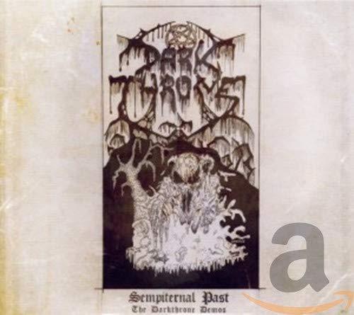 Sempiternal Past:the Darkthrone Demos