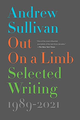 Out on a Limb: Selected Writing, 1989–2021