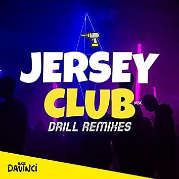 Jersey Club Music - Drill Remixes