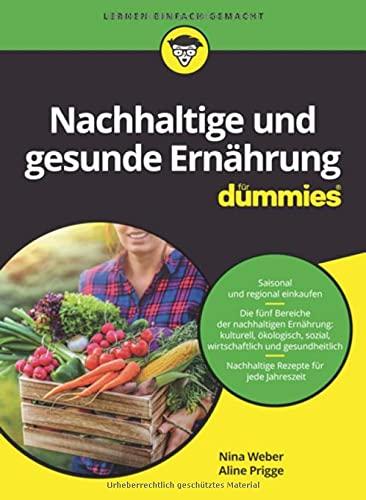 Nachhaltige und gesunde Ernährung für Dummies