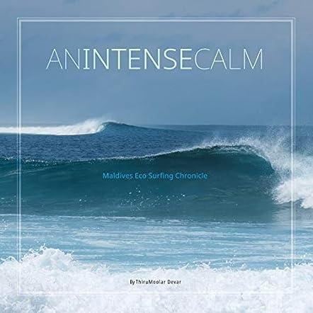 An Intense Calm