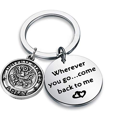 AKTAP Wherever You Go Come Back to Me Graduation Gift Dad Husband Gift Key Ring Deploying Partner Boyfriend Girlfriend Husband Wife Gifts (Army)