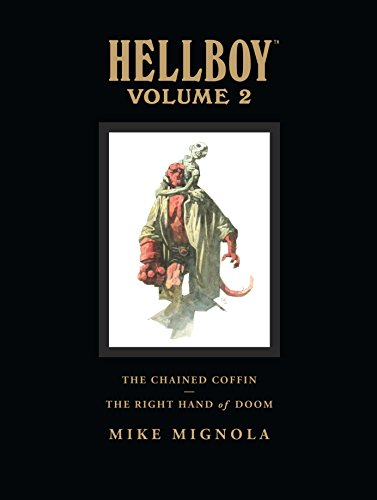 Hellboy, Volume 2: The Chained Coffin/The Right Hand of Doom