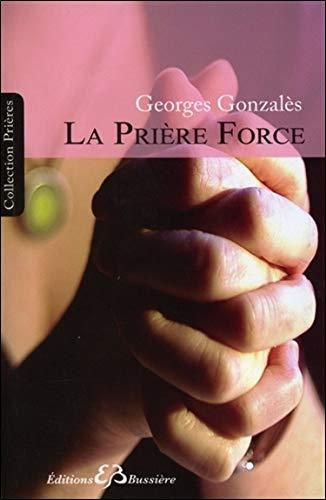 La Prière Force