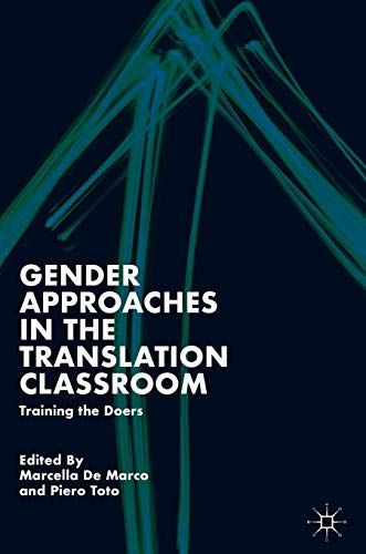 Download Gender Approaches in the Translation Classroom: Training the Doers 3030043894