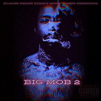BIG MOB 2