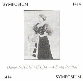 Dame Nellie Melba: A Song Recital