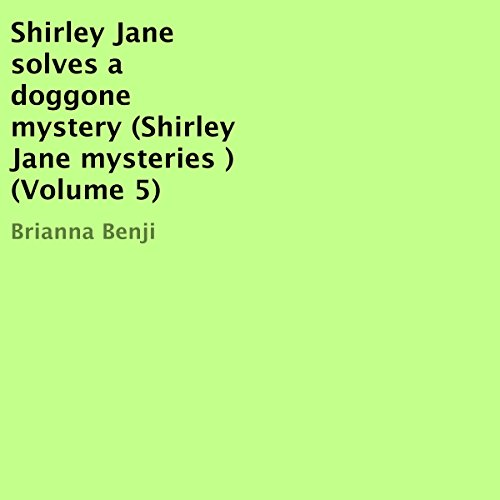Shirley Jane Solves a Doggone Mystery cover art