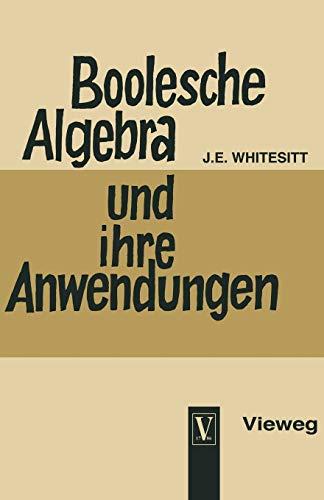 Boolesche Algebra Und Ihre Anwendungen (German Edition)