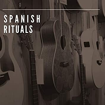 # Spanish Rituals