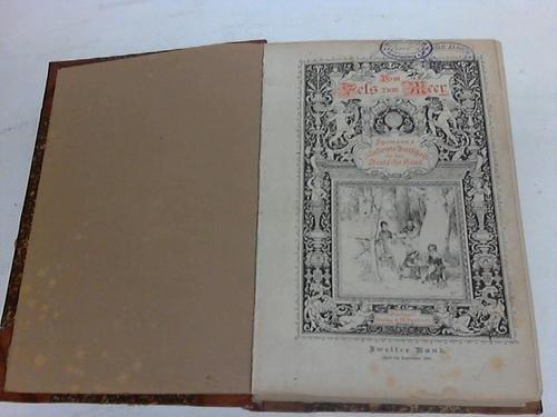 Speman´s illustrierte Zeitschrift für das deutsche Haus. Zweiter Band April bis September 1882