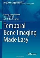 Temporal Bone Imaging Made Easy (Medical Radiology)