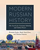 Modern Russian History: The Search for National Identity and Global Power