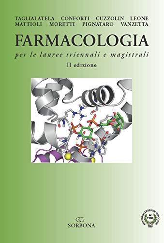 Farmacologia per le lauree triennali e magistrali