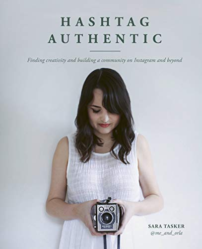 Hashtag Authentic: Finding creativity and building a community on Instagram...