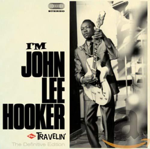 I'M John Lee Hooker+Travelin