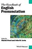 The Handbook of English Pronunciation (Blackwell Handbooks in Linguistics)