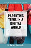 Parenting Teens in a Digital World
