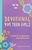 Devotional for Teen Girls: A Year of Inspiration and Reflection