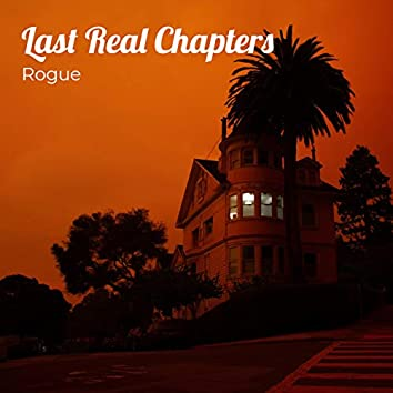 Last Real Chapters