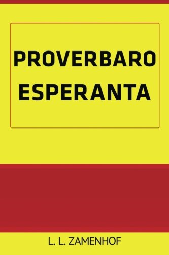 Proverbaro Esperanta (Esperanto Edition) (Paperback)
