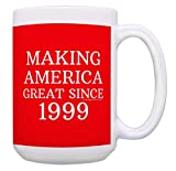 21st Birthday Gifts for All Making America Great Since 1999 Funny Birthday Gift Maga Mug Birthday Mug 15-oz Coffee Mug Tea Cup 15 oz Red