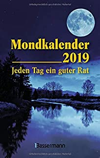 Mondkalender 2019: Jeden Tag ein guter Rat