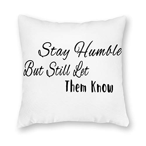 tian huan88 Velvet Cushion Cover Decorative Pillowcases for Sofa and Couch 66x66cm,Pillow Cover with Quote Stay Humble But Still Let Them Know