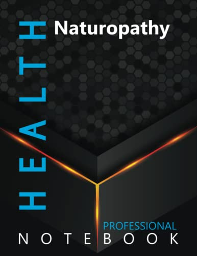 """Compare Textbook Prices for Health, Naturopathy Ruled Notebook, Professional Notebook, Writing Journal, Daily Notes, Large 8.5"""" x 11"""" size, 108 pages, Glossy cover  ISBN 9798499863244 by Pro Health  Cre8tive Press"""