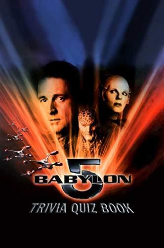 Babylon 5: Trivia Quiz Book (English Edition)
