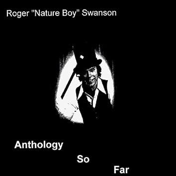 Anthology So Far