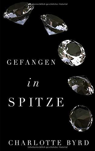 Gefangen in Spitze (Gefangen in Eis, Band 3)