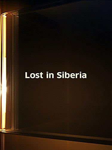 Lost In Siberia
