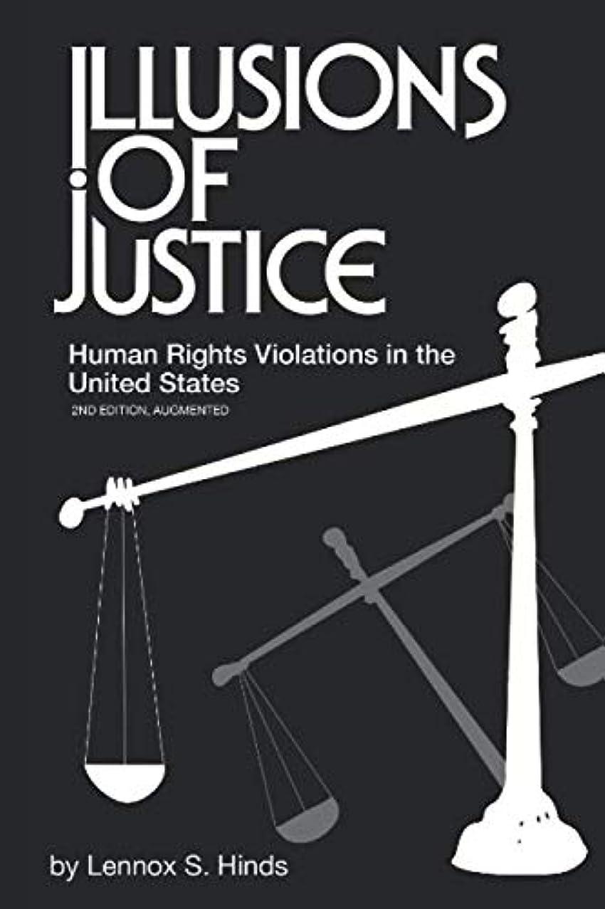 理容師スノーケル鬼ごっこIllusions of Justice: Human Rights Violations in the United States
