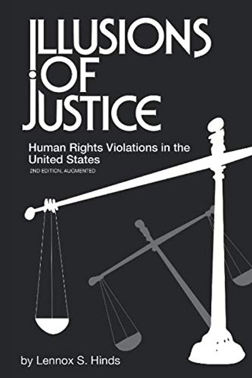 新聞ピグマリオンチョップIllusions of Justice: Human Rights Violations in the United States