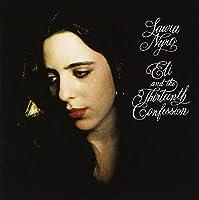 Eli & The Thirteenth Confession by LAURA NYRO (2013-03-12)