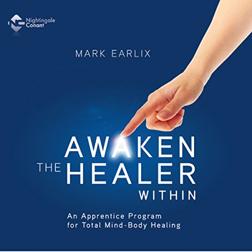 Awaken the Healer Within audiobook cover art