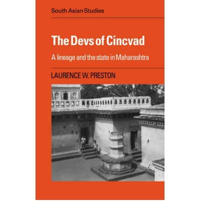 [( The Devs of Cincvad: A Lineage and the State in Maharashtra )] [by: Laurence W. Preston] [Nov-2007]