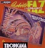 Tropicana by Roberto Faz (2008-10-17)