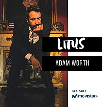 Adam Worth (Sesiones Movistar +)