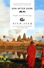 Sun After Dark: Flights Into the Foreign (Vintage Departures)