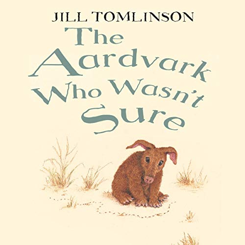 The Aardvark Who Wasn't Sure  By  cover art