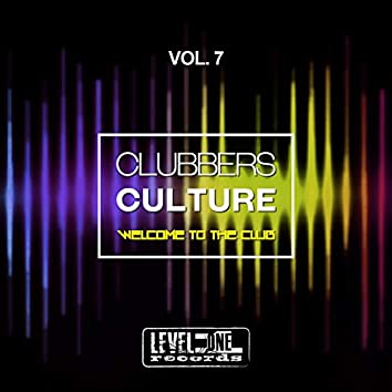 Clubbers Culture, Vol. 7 (Welcome To The Club)