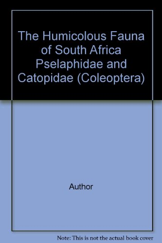 The Humicolous Fauna of South Africa Pselaphidae and Catopidae (Coleoptera)