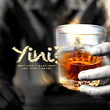 Yini (feat. Peazy, Glen Mog & Ash Mog)
